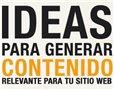 10 Ideas para generar contenido de calidad en un sitio web